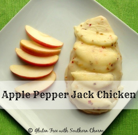 Apple Pepper Jack Chicken @Gluten Free with Southern Charm